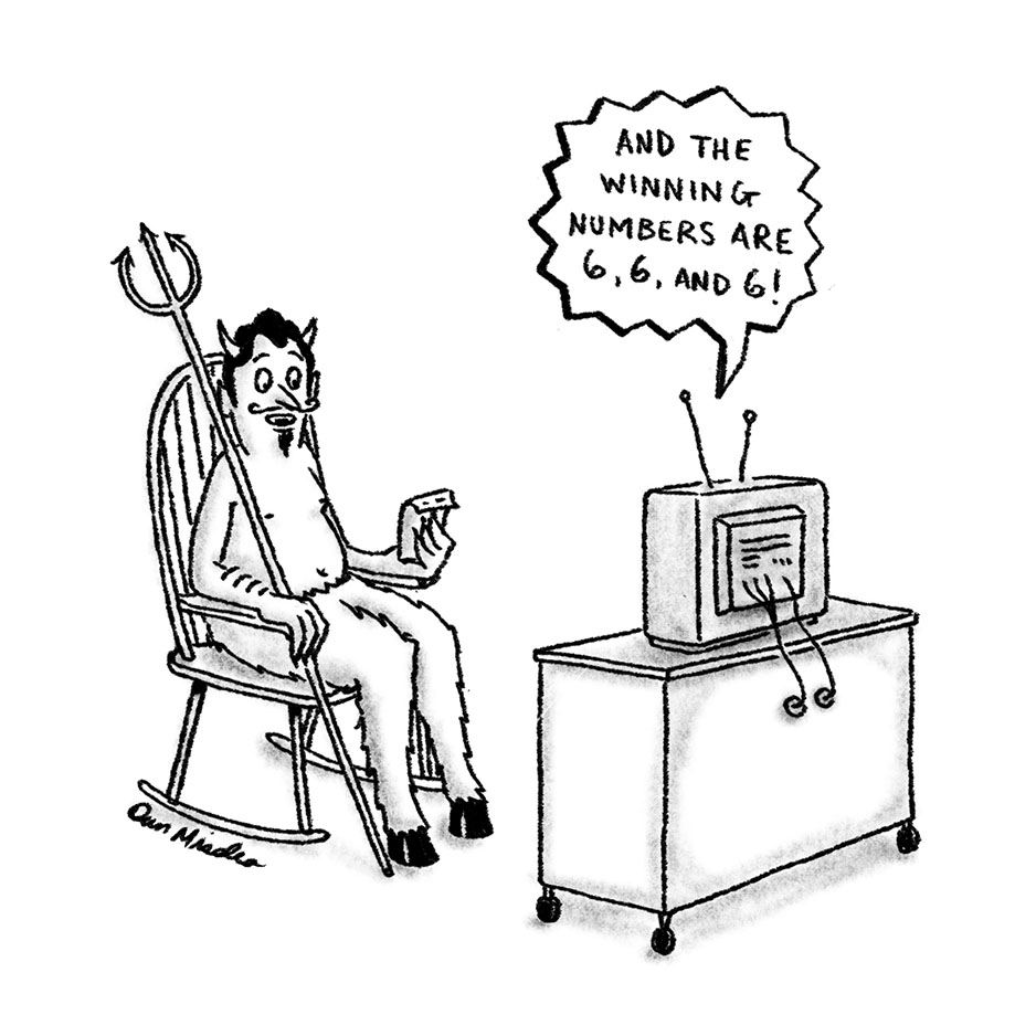 A cartoon about the devil winning the lottery.